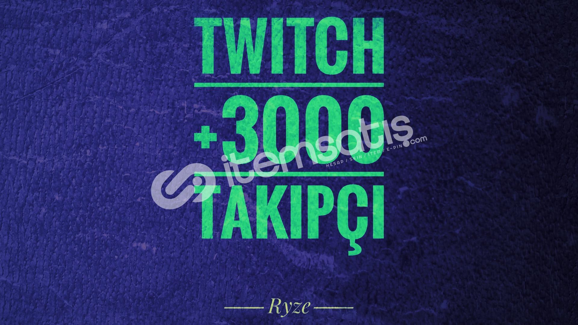 Twitch +3000 Global Takipçi