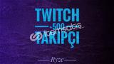 Twitch +500 Global Takipçi