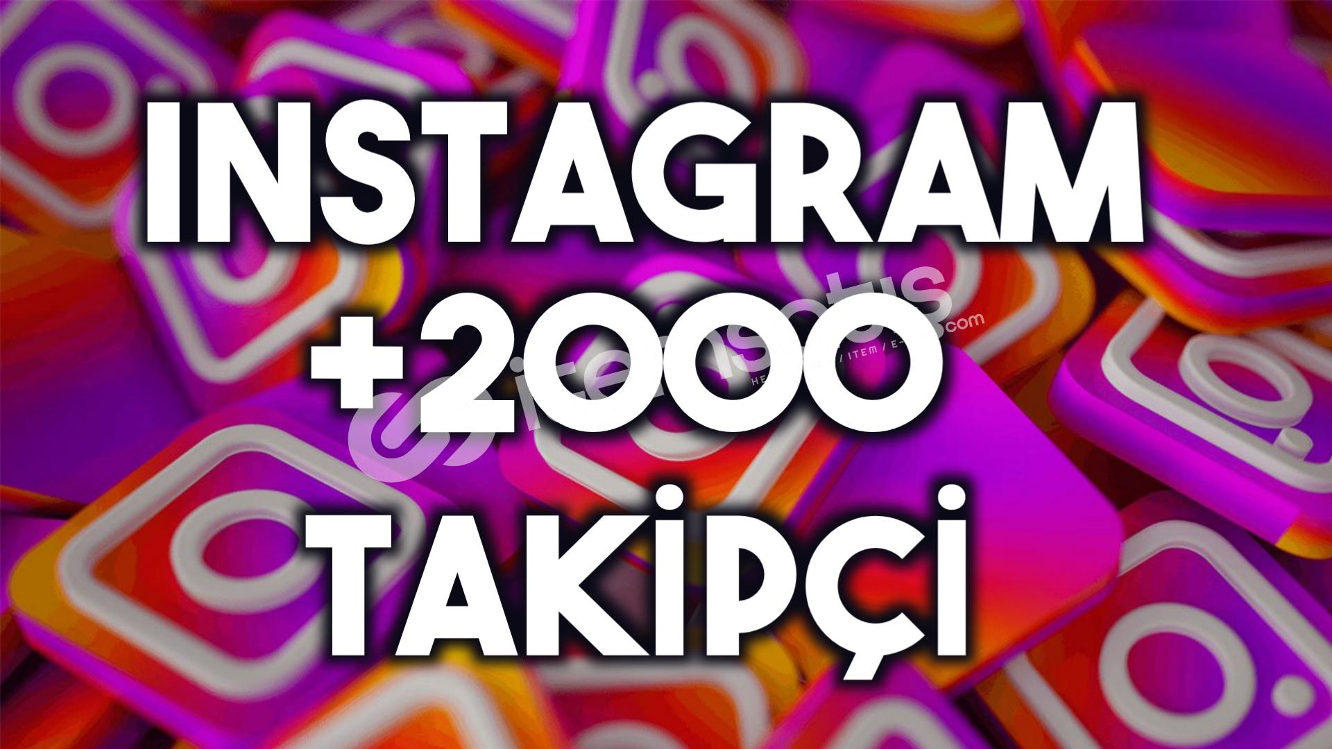 Instagram 2000 Takipçi