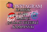 ŞOK İNDİRİM | 1000 Instagram Takipçi Karışık | ANLIK