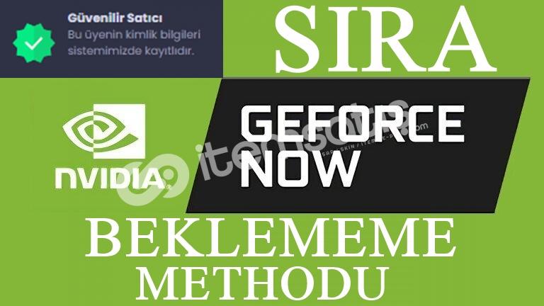 (Güvenilir Satıcı)Geforce Now SIRA BEKLEMEDEN OYNAMA METHODU