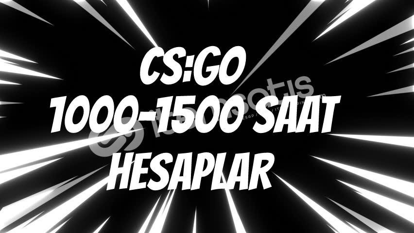 CS:GO Hesap 1000 ila 1500 saat arası