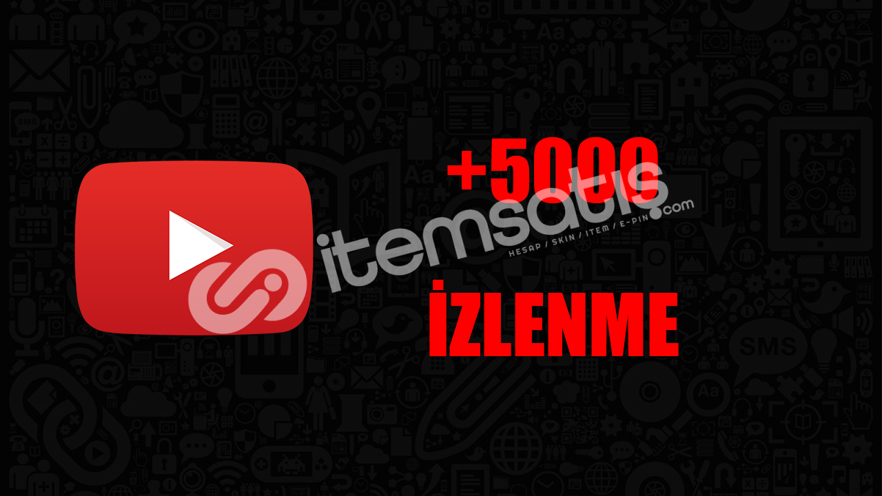 5000 İZLENME/ANLIK GÖNDERİM/KALİTELİ HİZMET