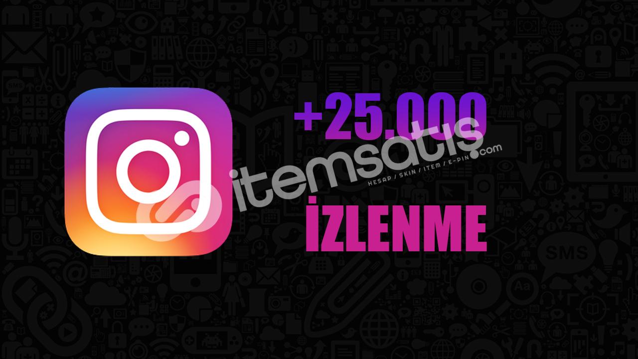25.000 İZLENME / ANLIK GÖNDERİM / KEŞFET ETKİLİ