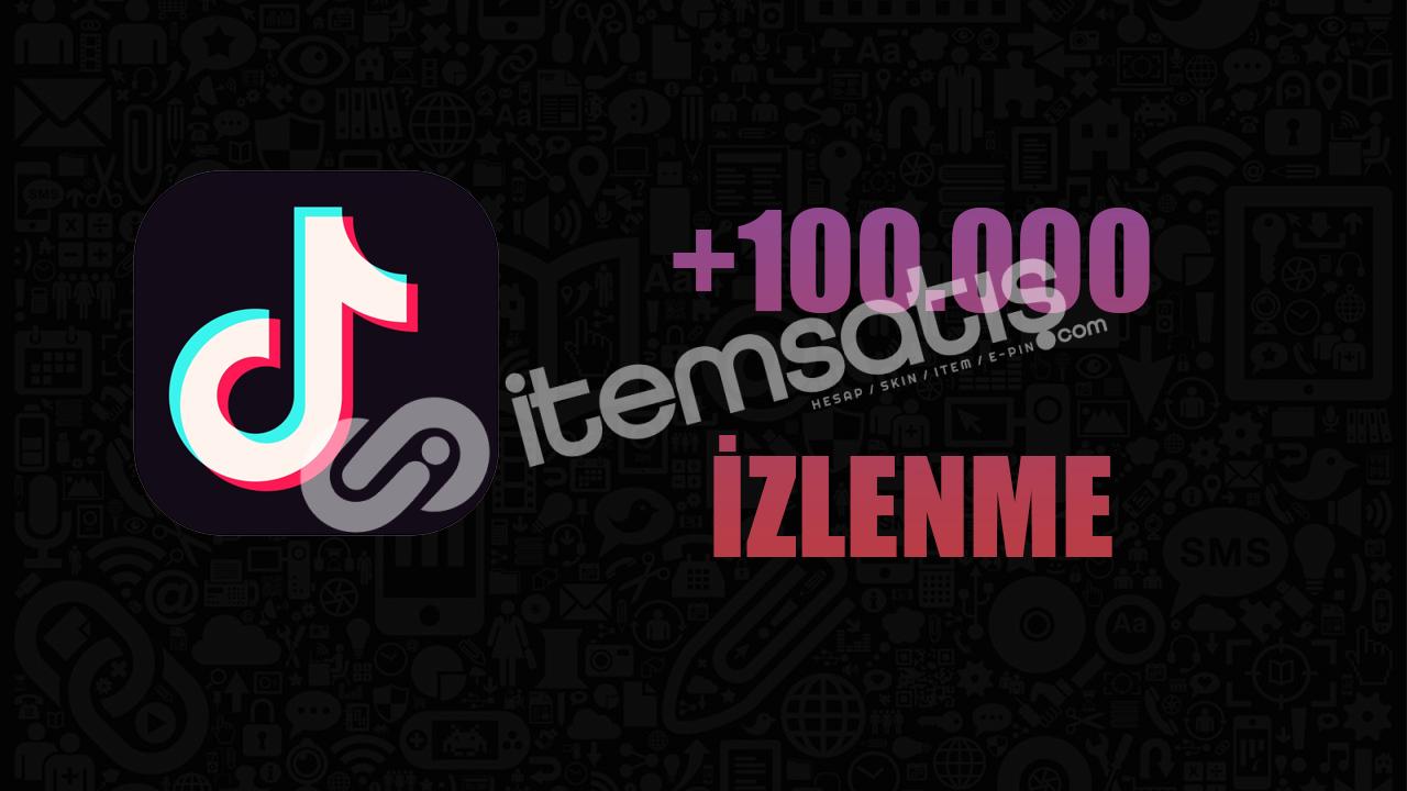 100.000 İZLENME/ANLIK GÖNDERİM/KALİTELİ HİZMET