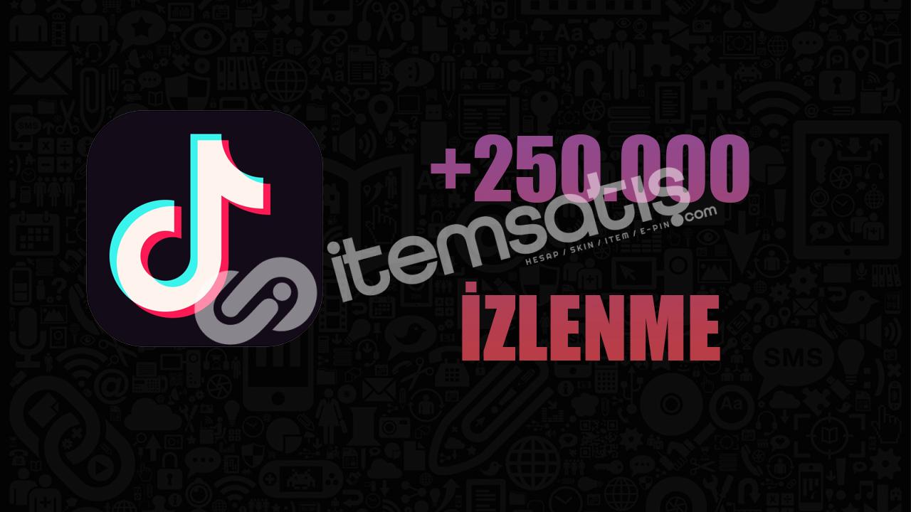 250.000 İZLENME/ANLIK GÖNDERİM/KALİTELİ HİZMET