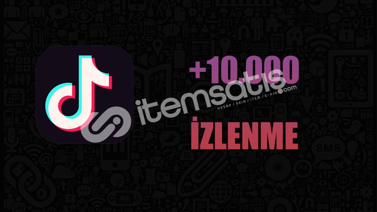 10.000 İZLENME/ANLIK GÖNDERİM/KALİTELİ HİZMET