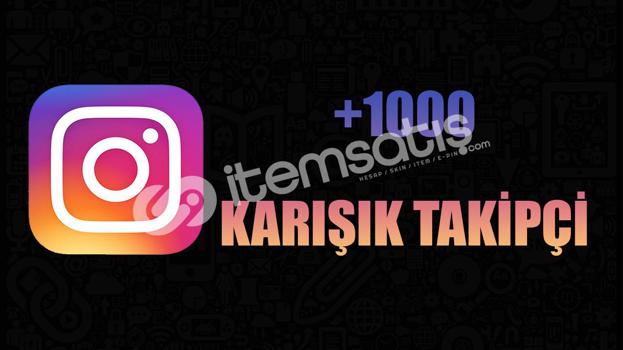 1000 KARIŞIK BEĞENİ / KALİTELİ HİZMET/ ANLIK