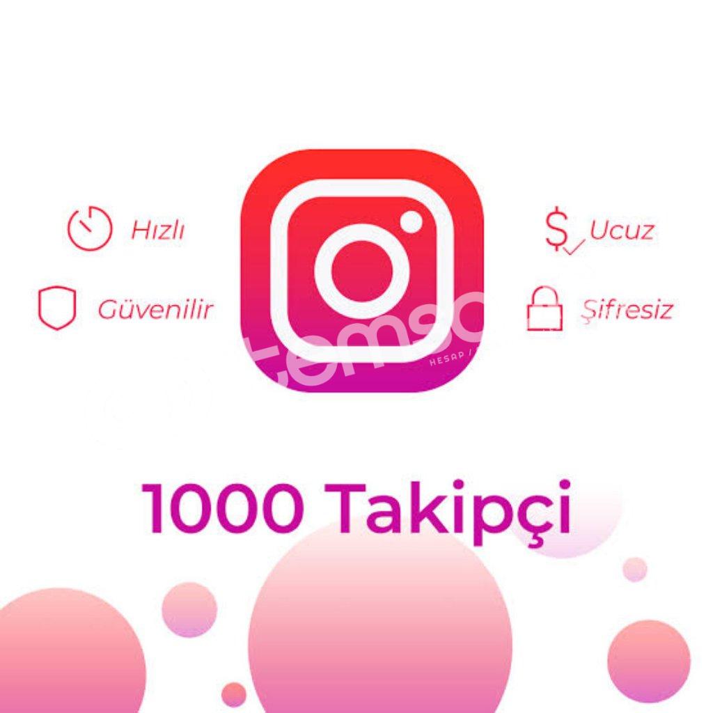 1.000 TAKİPÇİ /DÜŞÜŞ YOK/30 GÜN GARANTİLİ