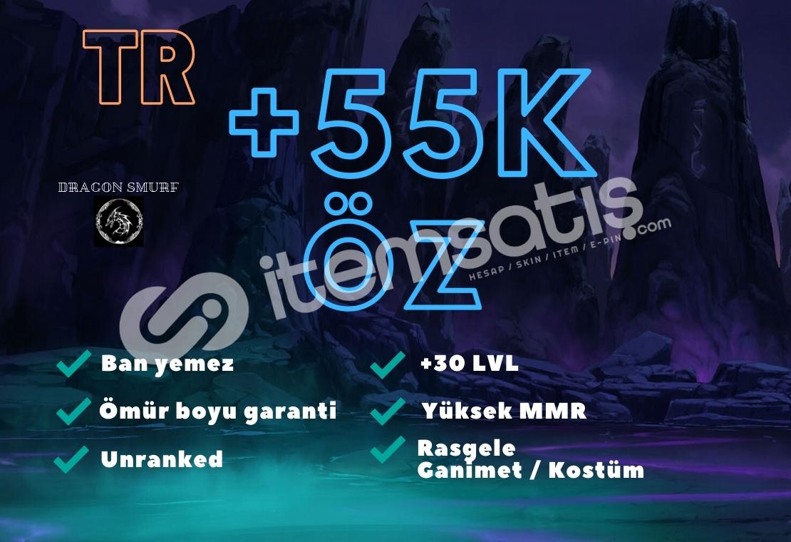 TR +55K ÖZ UNRANKED HESAP BAN YEMEZ GARANTİLİ