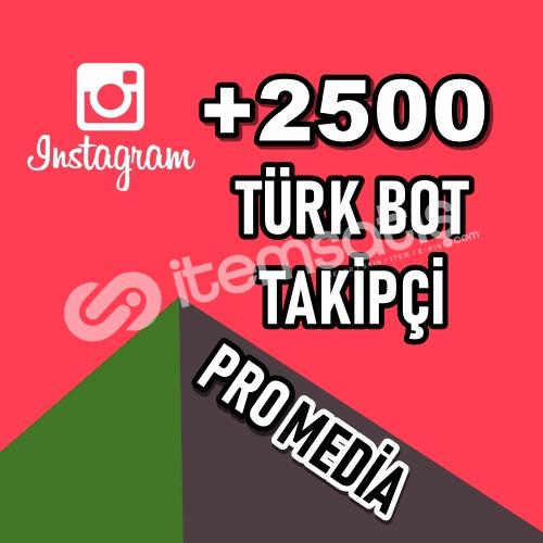 2500 TÜRK BOT TAKİPÇİ ★ KALİTELİ HİZMET ★