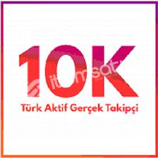 10.000 TÜRK GERÇEK TAKİPÇİ