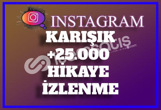 25.000 Instagram Hikaye İzlenme | Tüm Hikayeler | Anlık