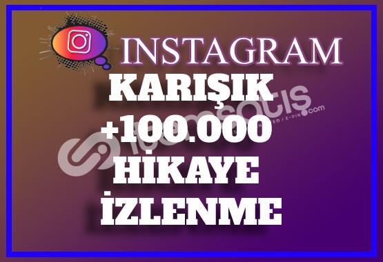 100.000 Instagram Hikaye İzlenme | Tüm Hikayeler | Anlık