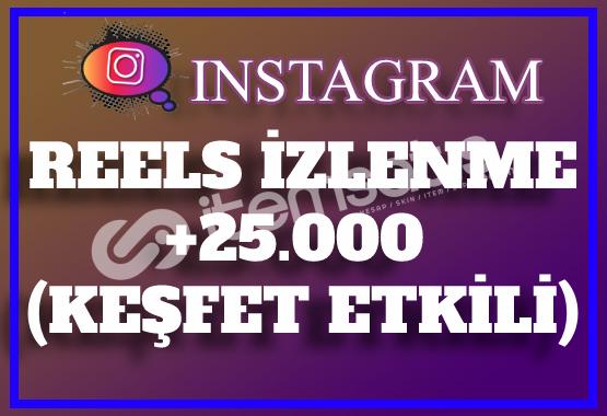 25.000 Instagram Reels İzlenme | Keşfet Etkili