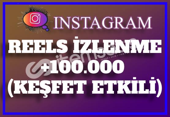 100.000 Instagram Reels İzlenme | Keşfet Etkili