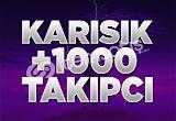 +1.000 Karışık Takipçi | ANLIK | INDIRIM
