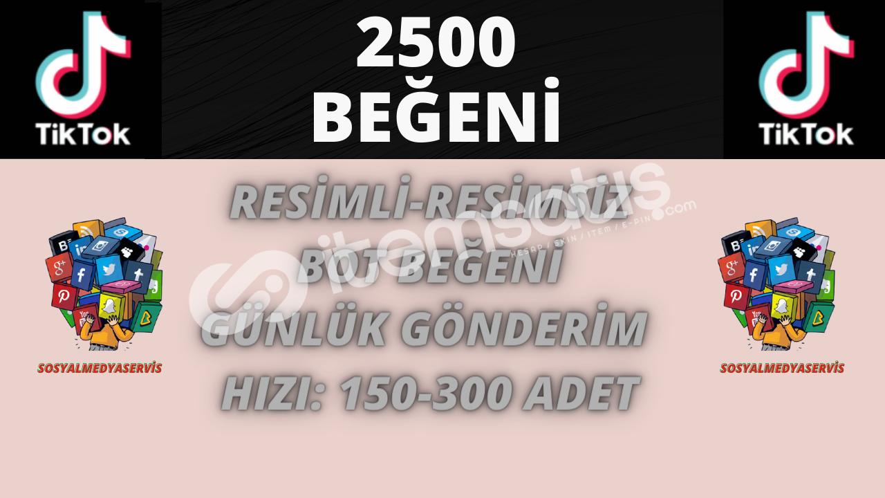 TİKTOK 2500 BEĞENİ | KEŞFET ETKİLİ | 20 TL