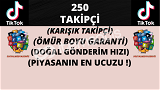 TİKTOK 250 KARIŞIK TAKİPÇİ   ÖMÜR BOYU GARANTİLİ ♻️   7 TL