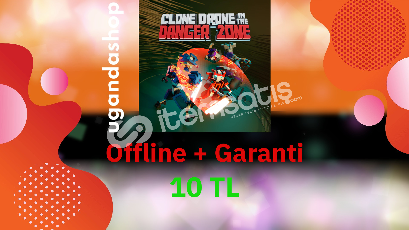 Clone Drone in the Danger Zone Offline Steam Hesap + Garanti