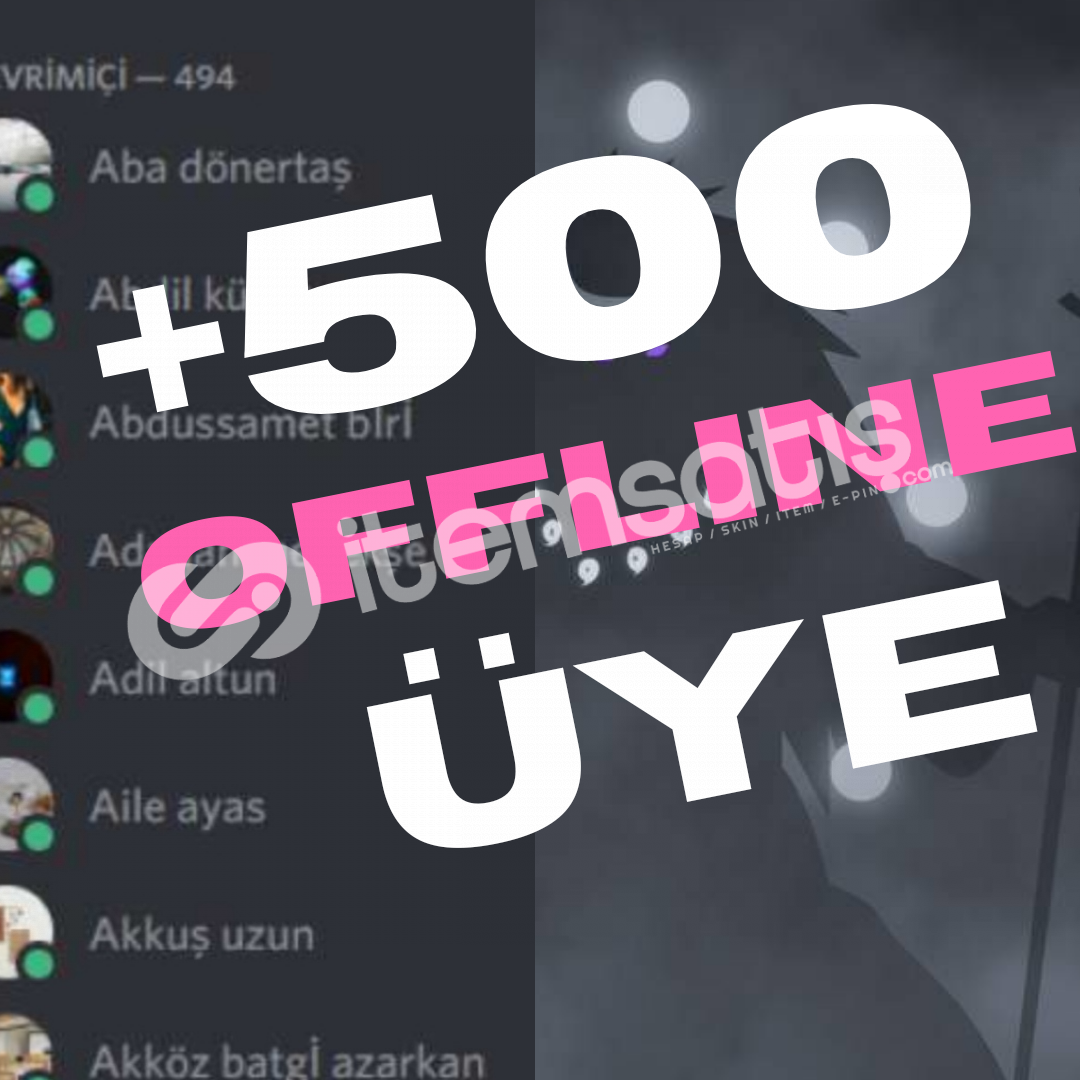 +500 Adet Offline Üye