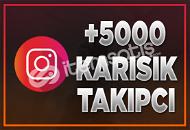 +5.000 Karışık Takipçi | MAX 5 DK İÇİNDE GELİR