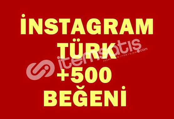 +500 TÜRK Beğeni | ANLIK |