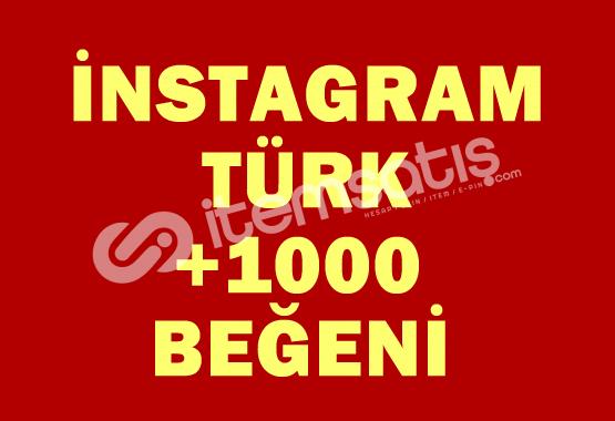 1.000 TÜRK Beğeni | ANLIK |