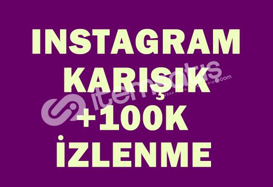 100.000 İzlenme | ANLIK |