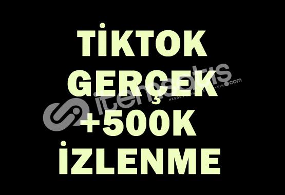 500.000 Tiktok İzlenme | ANLIK |