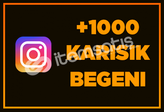1000 İNSTAGRAM BEĞENİ - ANINDA TESLİMAT