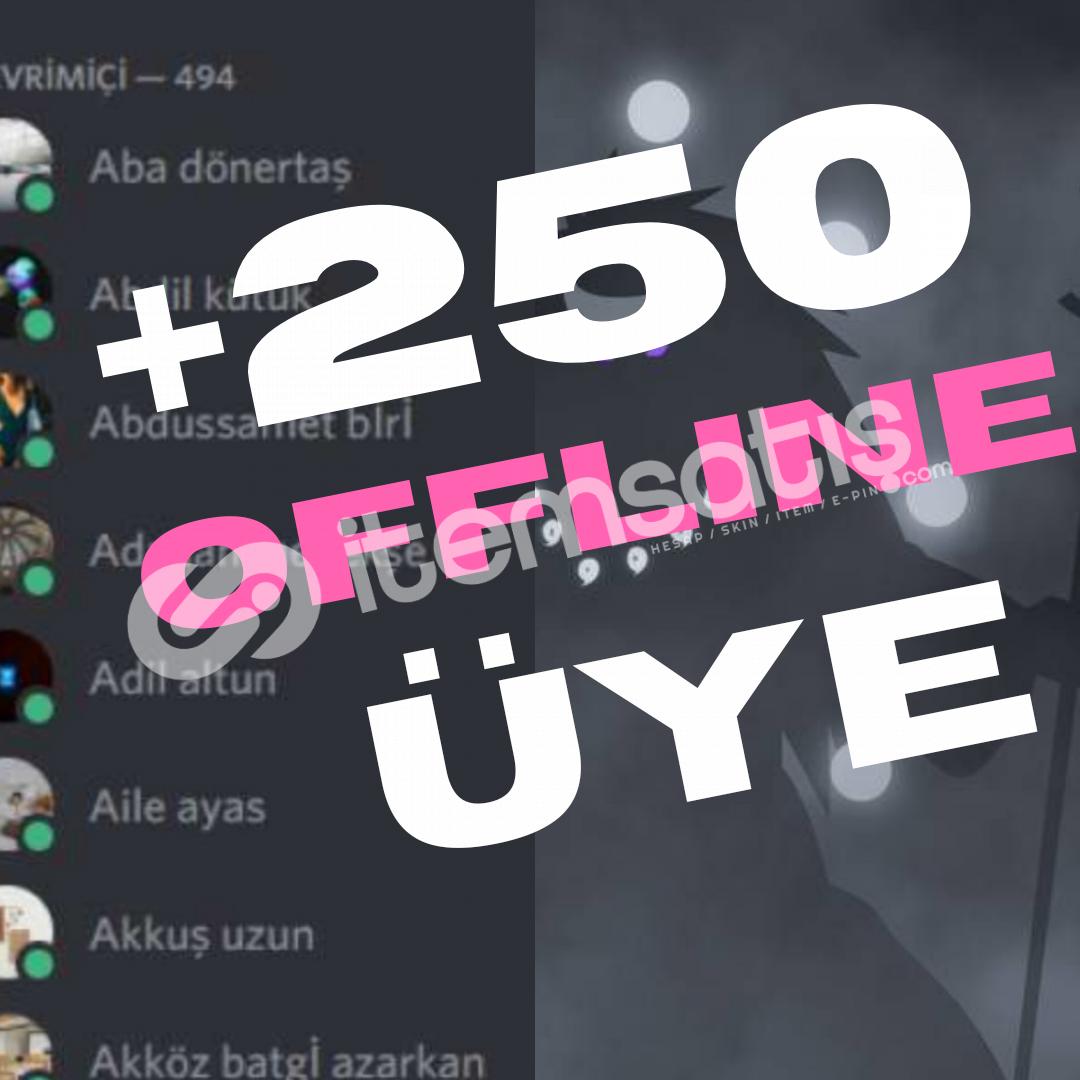 +250 Adet Offline Üye