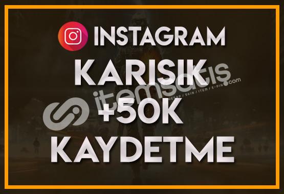 50.000 Karışık Kaydetme  ANLIK  KEŞFET ETKİLİ