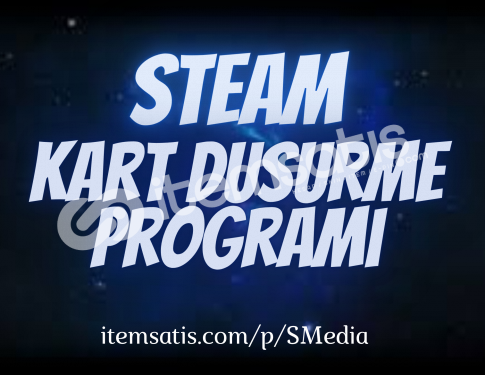 Steam Kart Düşürme Programı
