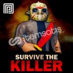 Random Survive The Killer Random item