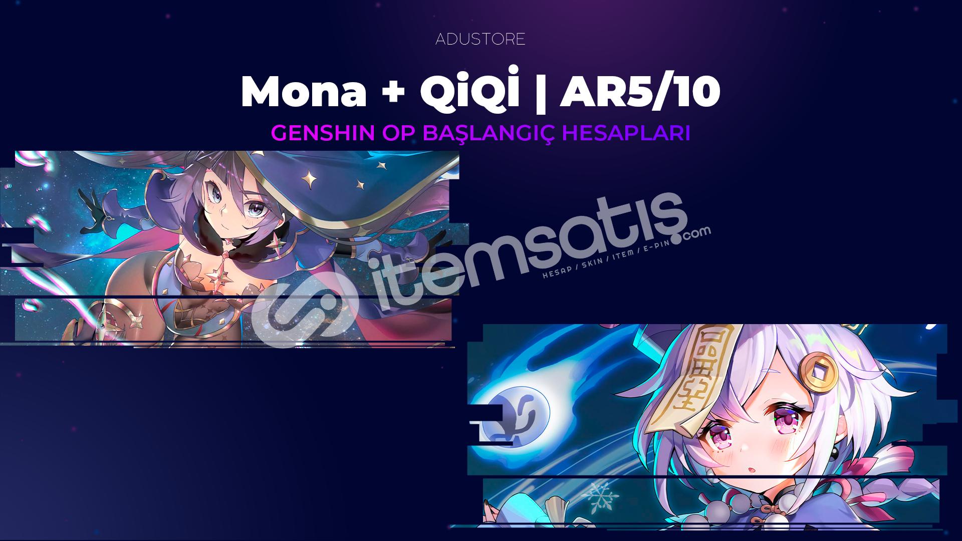 Mona + Qiqi | Başlangıç Hesapları