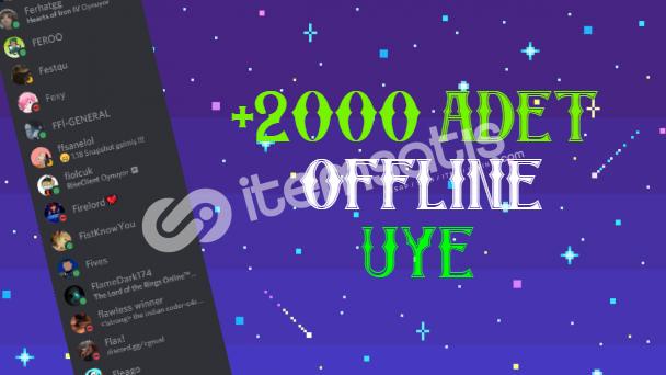 2000 Adet Offline Üye
