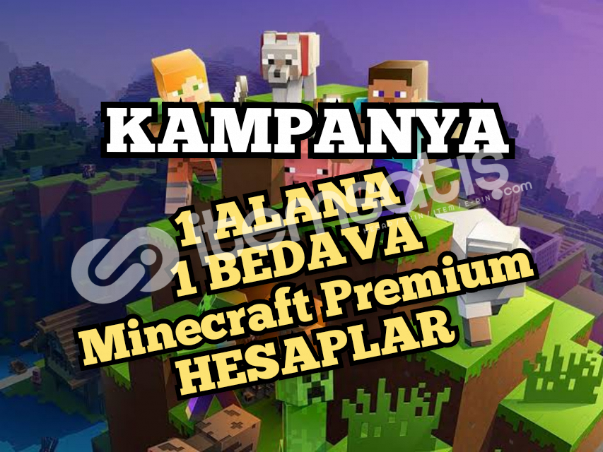 1 ALANA 1 BEDAVA Minecraft Hesaplar