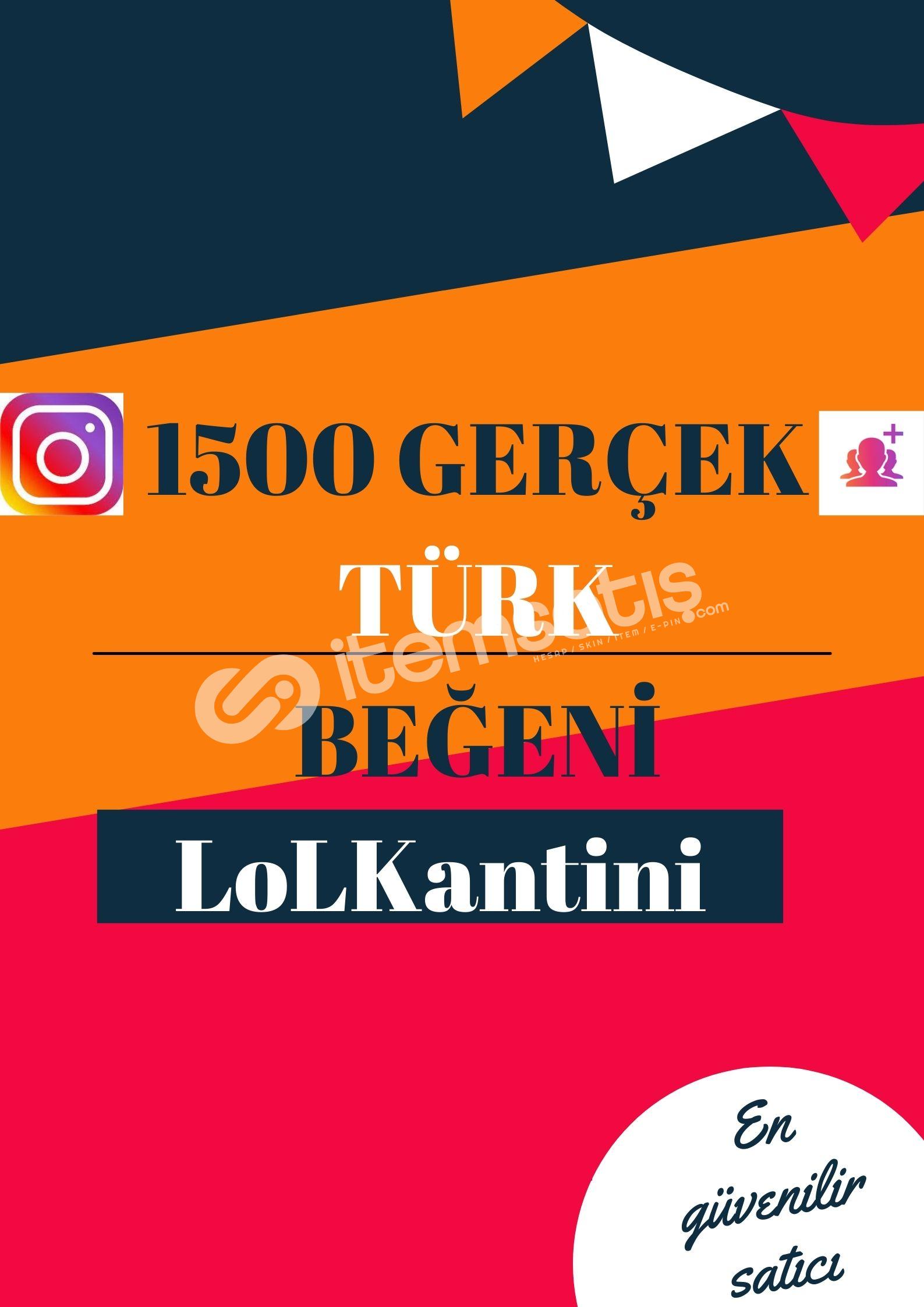 1500 TÜRK BEĞENİ / HIZLI GÖNDERİM/12K BAŞARILI