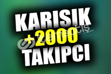 +2000 Karışık Takipçi | İNDİRİMLİ |