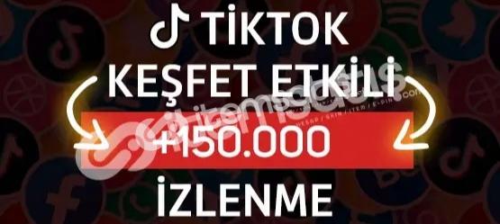 150.000 Tiktok İzlenme - Keşfet Etkili