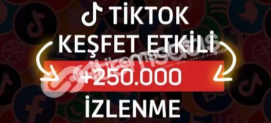 250.000 Tiktok İzlenme - Keşfet Etkili